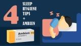 "Learning Good ""Sleep Hygiene"" while Using Ambien"